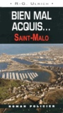 R-G Ulrich - Bien mal acquis... - Saint-Malo.