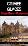 R-G Ulrich - Crimes glacés - Saint-Malo - Combourg.