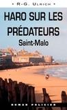 R-G Ulrich - Haro sur les prédateurs - Saint-Malo.