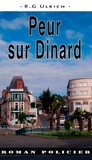 R-G Ulrich - Peur sur Dinard - Le temps d'un festival.