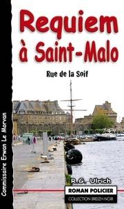 R-G Ulrich - Requiem à Saint-Malo - (Rue de la Soif).