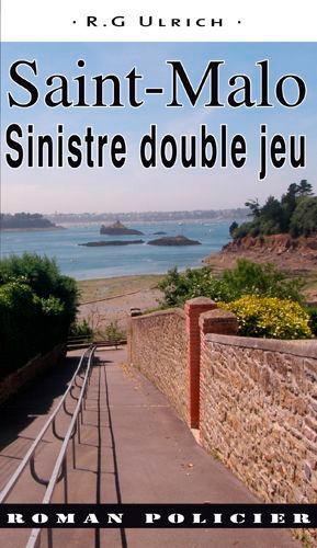 R-G Ulrich - Saint-Malo - Sinistre double jeu.