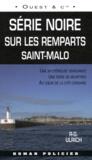 R-G Ulrich - Série noire sur les remparts - Saint-Malo.