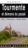 R-G Ulrich - Tourmente et démons du passé - A Saint-Malo.