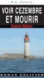 R-G Ulrich - Voir Cézembre et mourir - Saint-Malo.