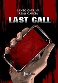 R.garcia l.onirina & - Last call.