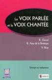 R Garrel et Benoît Amy de la Bretèque - La voix parlée et la voix chantée.