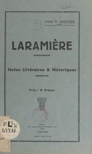R. Gironde - Laramière - Notes littéraires et historiques.