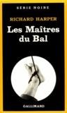 R Harper - Les maîtres du bal.