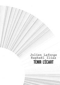 R. ilias J. laforge - Tenir l'écart.