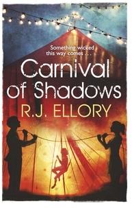 R.J. ELLORY - Carnival of Shadows.
