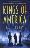 R. J. Ellory - Kings of America.