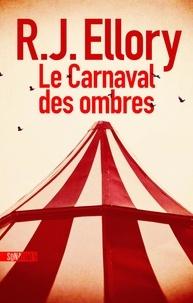 R. J. Ellory - Le carnaval des ombres.