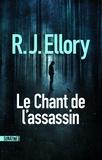 R. J. Ellory - Le chant de l'assassin.
