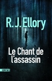 R. J. Ellory - Le chant de l'assassin.