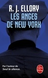 R. J. Ellory - Les anges de New York.