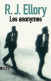 R. J. Ellory - Les Anonymes.