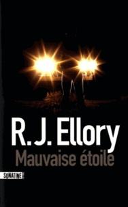 R. J. Ellory - Mauvaise étoile.