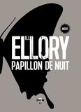 R. J. Ellory - Papillon de nuit.