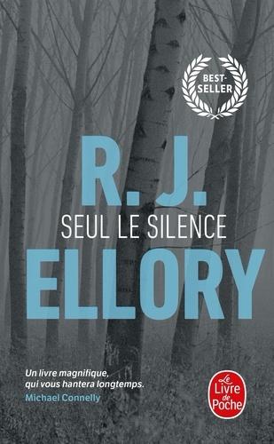 Seul Le Silence De R J Ellory Poche Livre Decitre