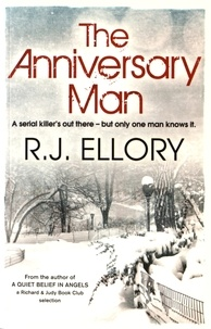 R. J. Ellory - The Anniversary Man.