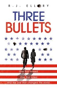 R.J. ELLORY - Three Bullets.