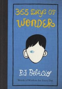 R-J Palacio - 365 Days of Wonder.