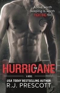 R. J. Prescott - The Hurricane.