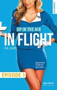R k Lilley - In Flight Episode 1.