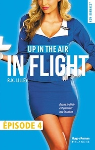 R k Lilley et S Voogd - Up in the air Episode 4 In flight.