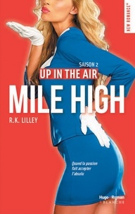 R k Lilley - Up in the air Saison 2 Mile High -Extrait offert-.