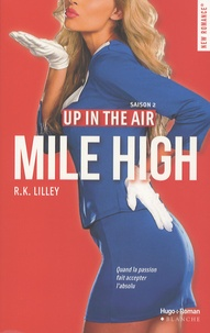 R-K Lilley - Up in the air Tome 2 : Mile High.