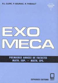 R.L. Clerc et P. Souriac - Exo-méca - Premières années de facultés, math sup, math spé.