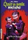 R. L. Stine - Chair de poule Monsterland Tome 2 : Le fils de Slappy.