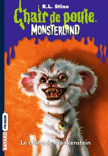 Chair De Poule Monsterland Tome 4 Poche
