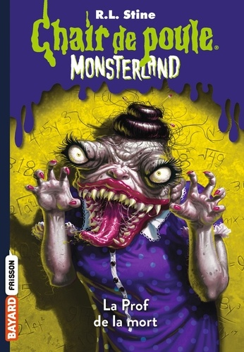 Chair De Poule Monsterland Tome 6 Poche