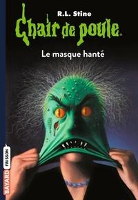 R. L. Stine - Chair de poule Tome 11 : Le masque hanté.