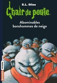 R. L. Stine - Chair de poule Tome 44 : Abominables bonshommes de neige.