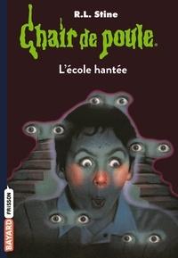 R. L. Stine - Chair de poule Tome 47 : L'école hantée.