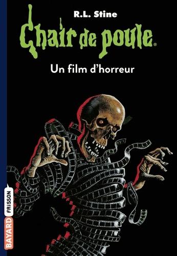 R.l Stine - Chair de poule , Tome 52 - Un film d'horreur.