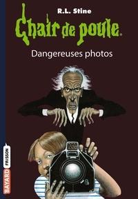R. L. Stine - Dangereuses photos.