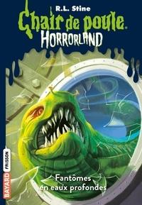 Natalie Beunat et R.l Stine - Horrorland, Tome 02 - Fantômes en eaux profondes.