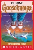 R. L. Stine - How I Learned to Fly (Goosebumps #52).