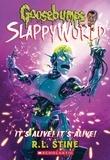 R. L. Stine - It's Alive! It's Alive! (Goosebumps SlappyWorld #7).