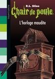 R. L. Stine - L'horloge maudite.