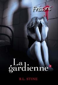 R. L. Stine - La gardienne 3.