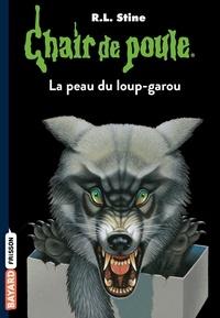 R. L. Stine - La peau du loup-garou.