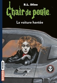 R. L. Stine - La voiture hantée.
