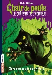 Adeline Guichard le Petit et R.l Stine - Le château de l'horreur, Tome 01 - Gare aux coups de griffes !.