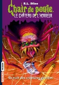 Anne Delcourt et R.l Stine - Le château de l'horreur, Tome 02 - La nuit des créatures géantes.